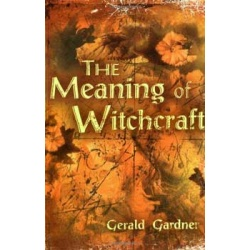 Meaning Of Witchcraft By Gerald Gardner