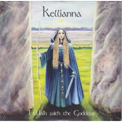 CD: I Walk With The Goddess By Kelliana